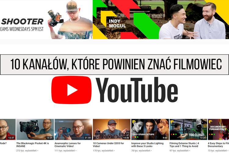 10 kanałów na YouTube, które powinien znać filmowiec (2019) - Nauka filmowania
