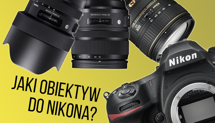5 obiektywów do Nikon F, które musisz mieć -