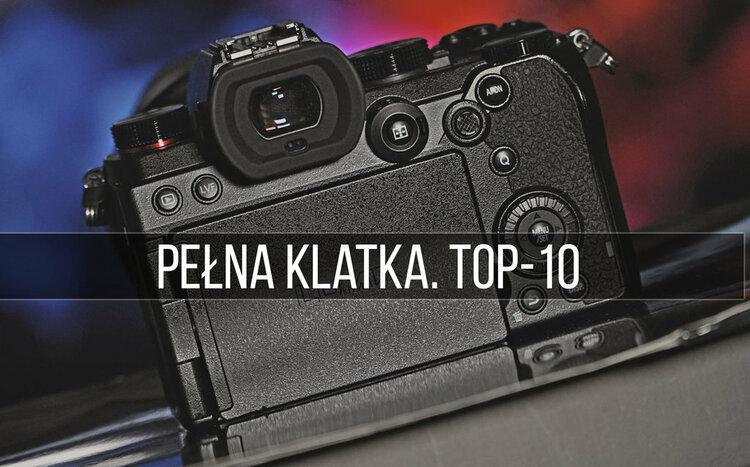 Najlepsze aparaty pełnoklatkowe. TOP 10 (zima 2021) -
